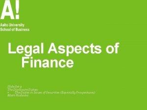 Legal Aspects of Finance Slide Set 9 The