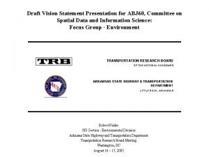 Draft Vision Statement Presentation for ABJ 60 Committee