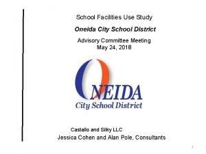 School Facilities Use Study Oneida City School District