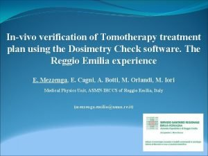 Invivo verification of Tomotherapy treatment plan using the