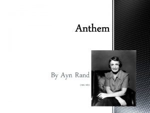 By Ayn Rand 1905 1982 During the early