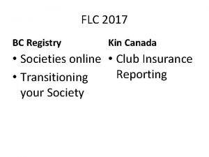 FLC 2017 BC Registry Kin Canada Societies online