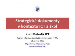 Strategick dokumenty v kontextu ICT a kol Kurz