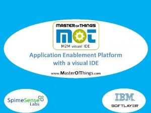 Application Enablement Platform with a visual IDE www