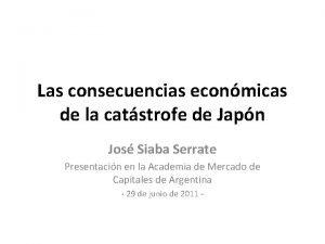 Las consecuencias econmicas de la catstrofe de Japn