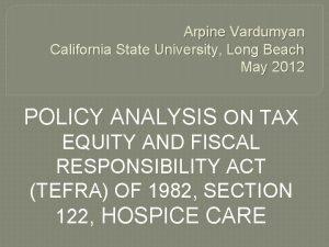 Arpine Vardumyan California State University Long Beach May