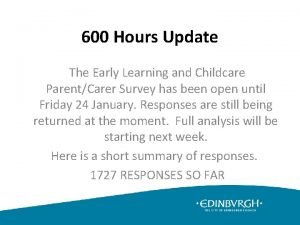 600 Hours Update The Early Learning and Childcare