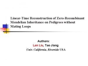 LinearTime Reconstruction of ZeroRecombinant Mendelian Inheritance on Pedigrees