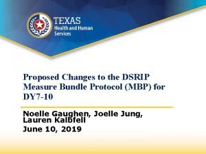 Proposed Changes to the DSRIP Measure Bundle Protocol