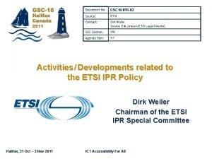 Document No GSC 16 IPR02 Source ETSI Contact