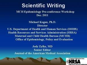 Scientific Writing MCH Epidemiology Preconference Workshop Dec 2011