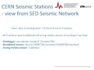 CERN Seismic Stations view from SED Seismic Network