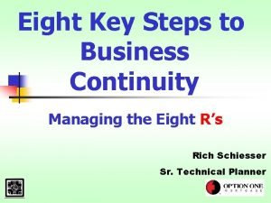 Eight Key Steps to Business Continuity Managing the