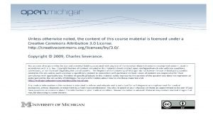 Internet Technologies SI 502 Charles Severance A User