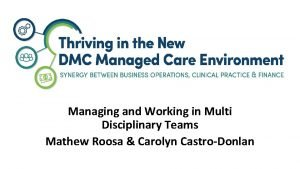 Managing and Working in Multi Disciplinary Teams Mathew