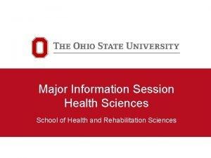 Major Information Session Health Sciences School of Health