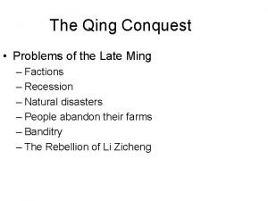 The Qing Conquest Problems of the Late Ming