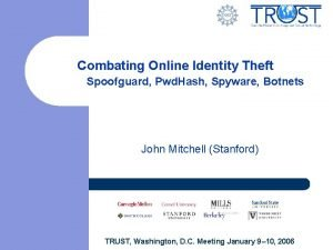 Combating Online Identity Theft Spoofguard Pwd Hash Spyware