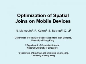 Optimization of Spatial Joins on Mobile Devices N