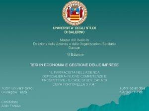 UNIVERSITA DEGLI STUDI DI SALERNO Master di II