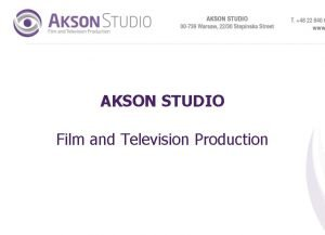 AKSON STUDIO Film and Television Production Akson Studio
