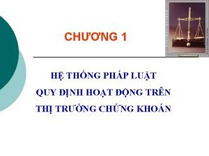 CHNG 1 H THNG PHP LUT QUY NH