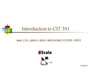 Introduction to CIT 591 www cis upenn edumatuszekcit