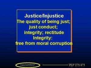 JusticeInjustice The quality of being just just conduct