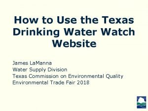 How to Use the Texas Drinking Water Watch