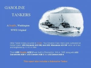 GASOLINE TANKERS A Seattle Washington WWII Original Other