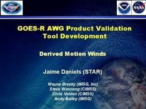 GOESR AWG Product Validation Tool Development Derived Motion