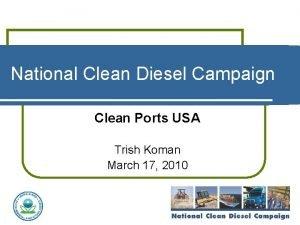 National Clean Diesel Campaign Clean Ports USA Trish