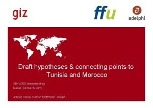 Draft hypotheses connecting points to Tunisia and Morocco