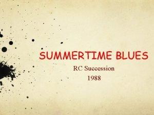 SUMMERTIME BLUES RC Succession 1988 LE GROUPE Groupe