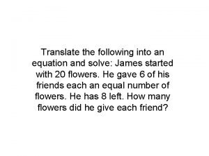 Translate the following into an equation and solve