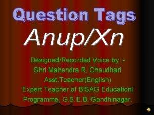 DesignedRecorded Voice by Shri Mahendra R Chaudhari Asst