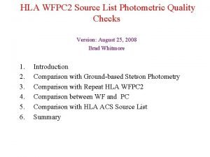 HLA WFPC 2 Source List Photometric Quality Checks