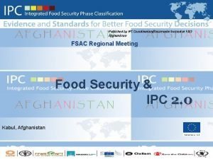 Published by IPC CoordinationSecretariat hosted at FAO Afghanistan