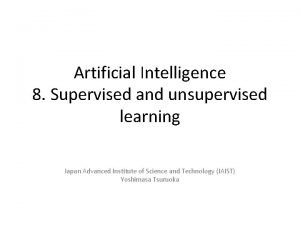 Artificial Intelligence 8 Supervised and unsupervised learning Japan