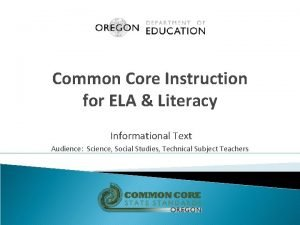 Common Core Instruction for ELA Literacy Informational Text