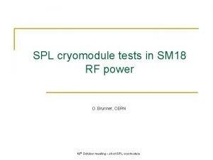 SPL cryomodule tests in SM 18 RF power