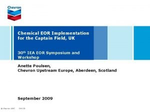 Chemical EOR Implementation for the Captain Field UK