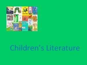 Childrens Literature Quality Childrens Literature About experiences of