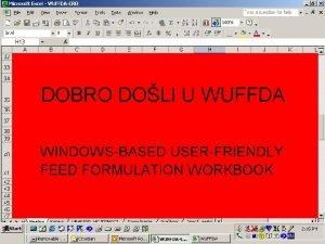 WUFFDA osnove WUFFDA za rad zahtjeva programski paket