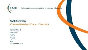 Authentication and Authorisation for Research and Collaboration AARC