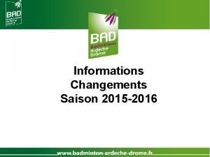Informations Changements Saison 2015 2016 Sommaire Les stages