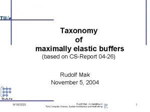 Taxonomy of maximally elastic buffers based on CSReport