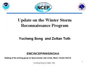 Update on the Winter Storm Reconnaissance Program Yucheng