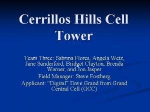 Cerrillos Hills Cell Tower Team Three Sabrina Flores