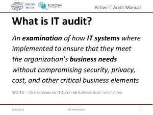 Active IT Audit Manual What is IT audit